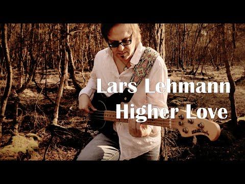 """Lars Lehmann: """"Higher Love"""" (Solo Bass Arrangement)"""