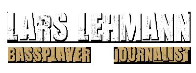 Lars Lehmann | Bassplayer & Journalist